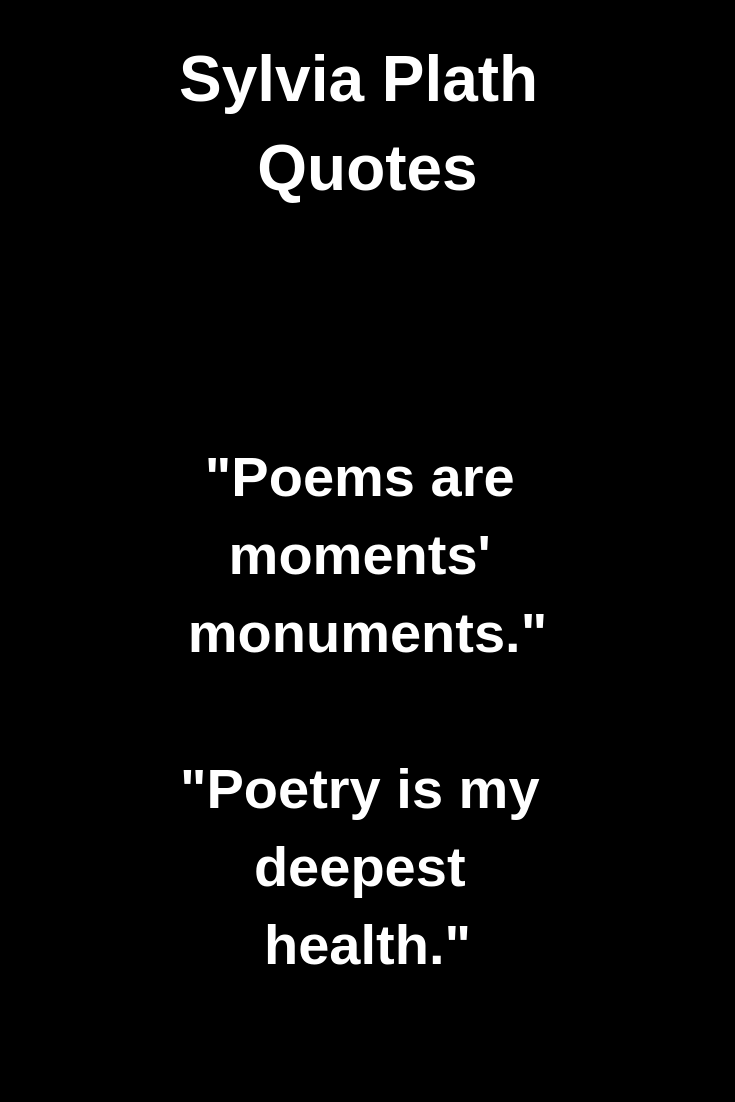 sylvia-plath-poetry-quotes