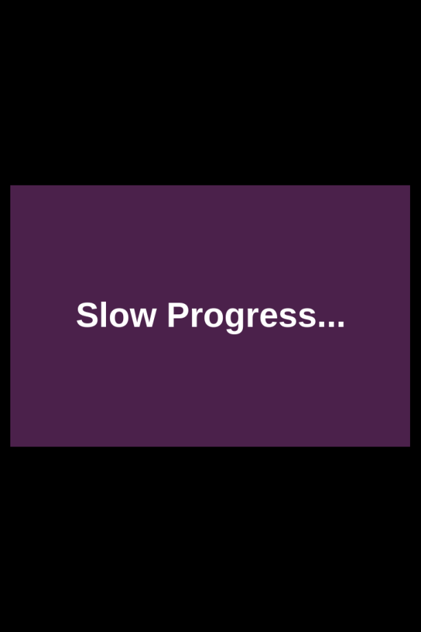 progress-slow