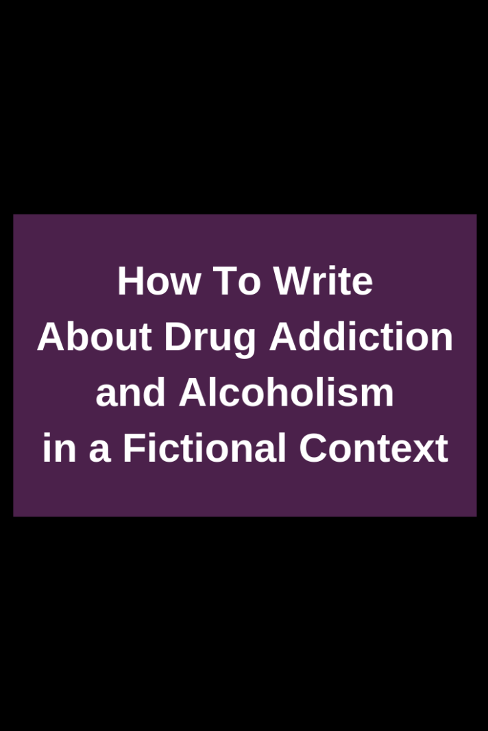 write-drug-alcohol-addict-fiction