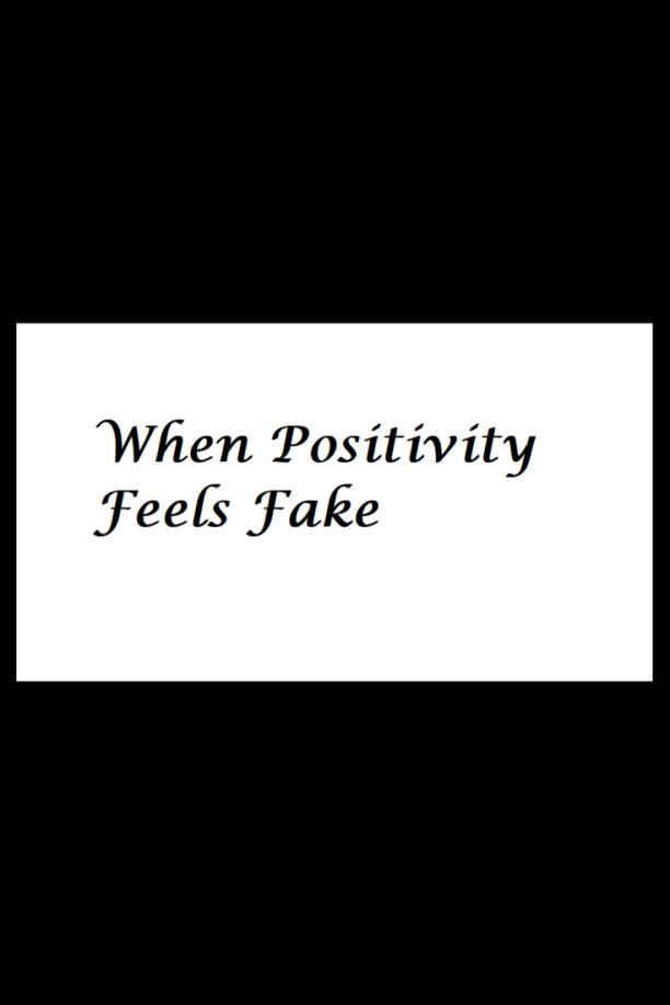 positivity-feels-fake