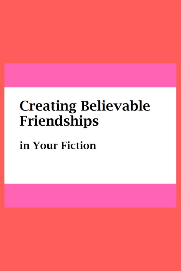 believable-friendship-fiction