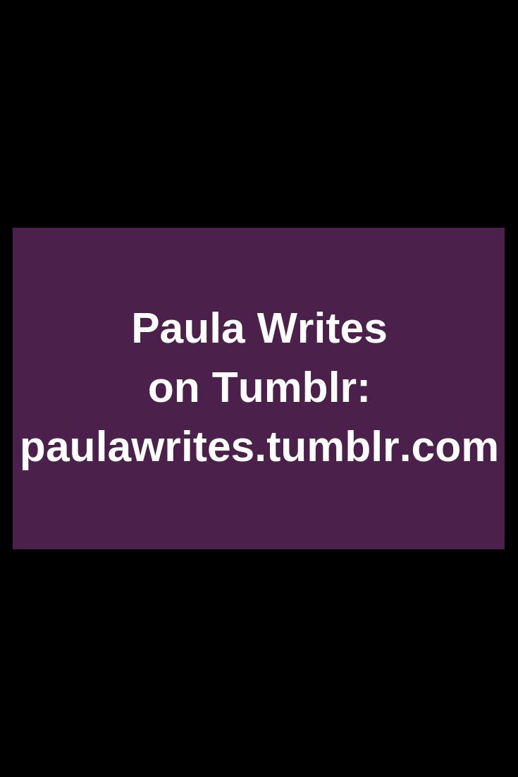 paula-writes-tumblr-2019