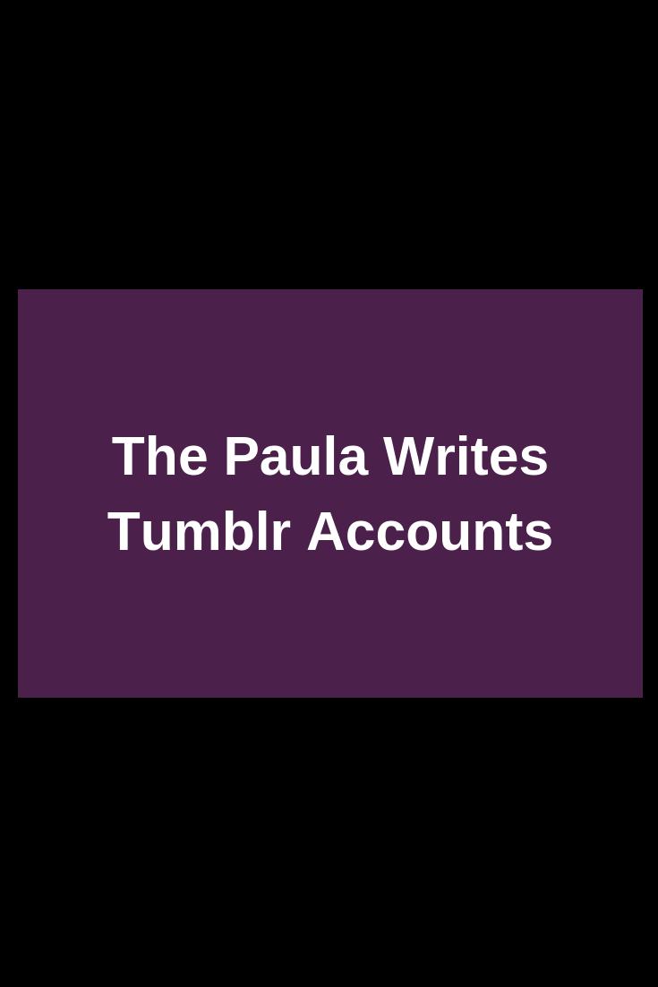 the-paula-writes-tumblr