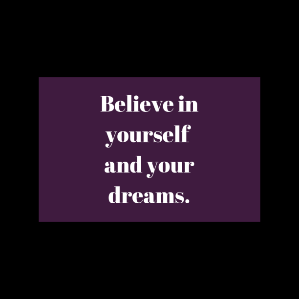 believe-in-your-dreams