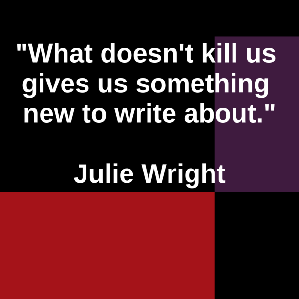 what-does-not-kill-write