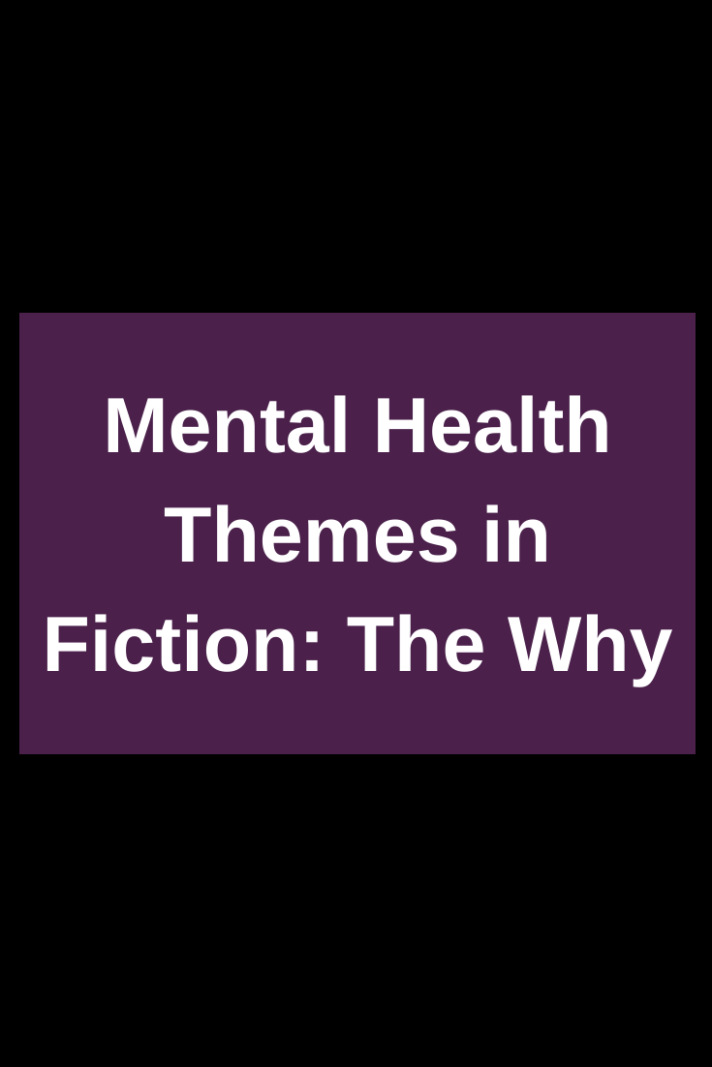 mental-health-fiction-why